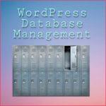 WordPress Database Management Guide
