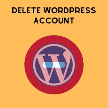 Delete your WordPress account