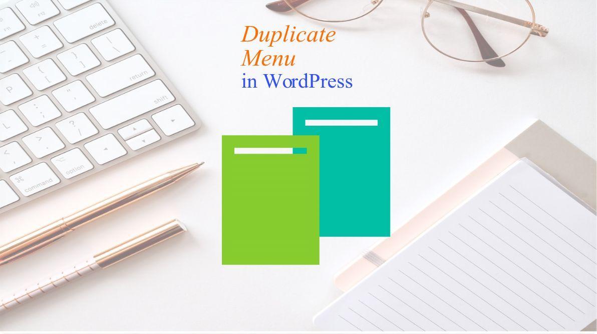 Duplicate WordPress menu