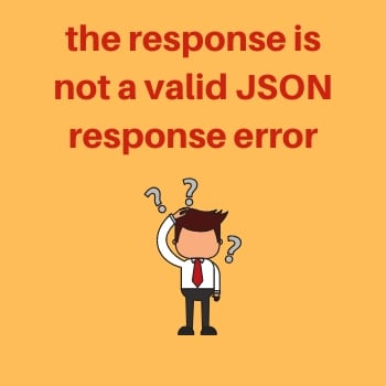 Fix the response is not a valid JSON response WordPress error