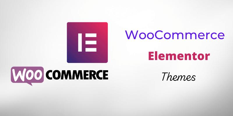 WooCommerce Elementor Themes