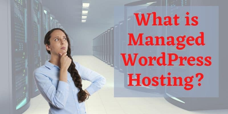 What is Managed WordPress Hosting