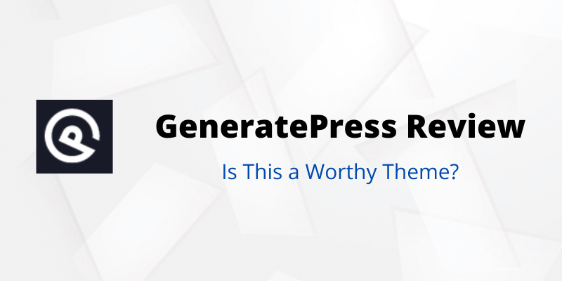 GeneratePress theme review