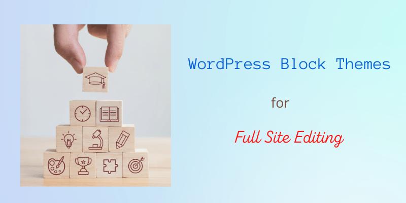 WordPress Block Themes